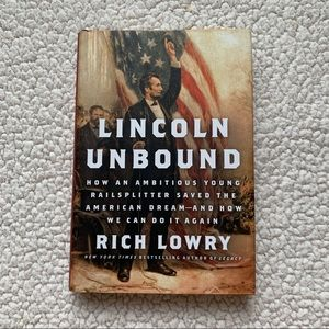 Lincoln Unbound by Rich Lowry Book